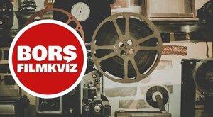 Bors-kvíz: Felismeri a filmeket egyetlen képkockából?